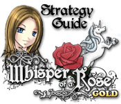 Whisper of a Rose Strategy Guide
