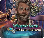 Whispered Secrets: Ripple of the Heart