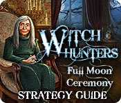 Witch Hunters: Full Moon Ceremony Strategy Guide