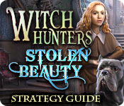 Witch Hunters: Stolen Beauty Strategy Guide