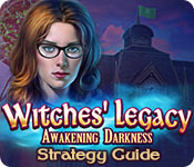 Witches' Legacy: Awakening Darkness Strategy Guide