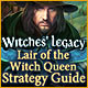 Witches' Legacy: Lair of the Witch Queen Strategy Guide