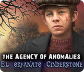 The Agency of Anomalies: El orfanato Cinderstone