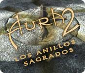 Aura 2: Los Anillos Sagrados