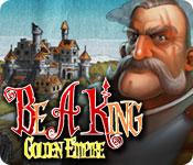 Be a King 3: Golden Empire