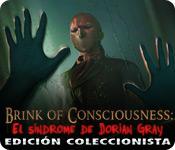 Brink of Consciousness: El síndrome de Dorian Gray Edición Coleccionista