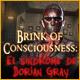 Brink of Consciousness: El síndrome de Dorian Gray