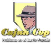 Cajun Cop:  Problema en el Barrio Francés