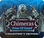 Chimeras: The Price of Greed Collector's Edition En Espanol