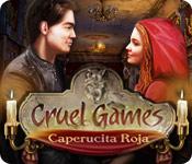 Cruel Games: Caperucita Roja