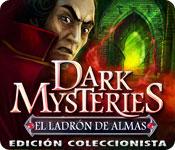 Dark Mysteries: El Ladrón de Almas Edición Coleccionista