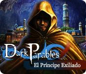 Dark Parables: El Príncipe Exiliado