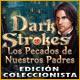 Dark Strokes: Los Pecados de Nuestros Padres Edición Coleccionista