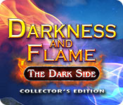 Darkness and Flame: The Dark Side Collector's Edition En Espanol