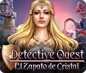 Detective Quest: El Zapato de Cristal
