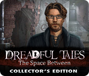 Dreadful Tales: The Space Between Collector's Edition En Espanol