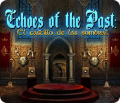 Echoes of the Past: El Castillo de las sombras
