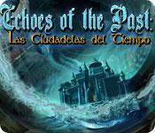 Echoes of the Past: Las Ciudadelas del Tiempo