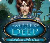 Empress of the Deep:  El Secreto Más Oscuro