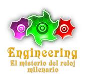 Engineering:  El misterio del reloj milenario
