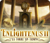Enlightenus II: La Torre Sin Tiempo