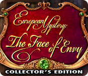 European Mystery: The Face of Envy Collector's Edition