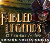 Fabled Legends: El Flautista Oscuro Edición Coleccionista