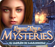 Fairy Tale Mysteries: El Ladrón de Marionetas