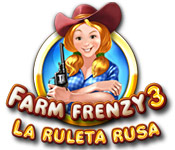 Farm Frenzy 3:  La ruleta rusa