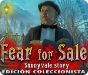 Fear for Sale: Sunnyvale Story Edición Coleccionista
