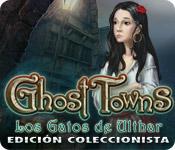 Ghost Towns: Los gatos de Ulthar Edición Coleccionista