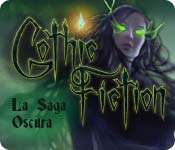 Gothic Fiction: La Saga Oscura