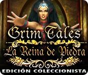 Grim Tales: La Reina de Piedra Edición Coleccionista
