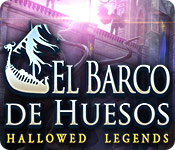 Hallowed Legends: El Barco de Huesos