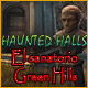 Haunted Halls: El sanatorio Green Hills