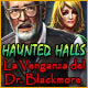 Haunted Halls: La Venganza del Dr. Blackmore