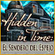 Hidden in Time: El Sendero del Espejo