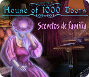 House of 1000 Doors: Secretos de Familia