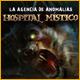 La Agencia de Anomalías: Hospital Místico