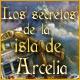 Los secretos de la isla de Arcelia