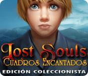 Lost Souls: Cuadros encantados Edición Coleccionista