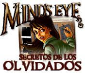 Mind's Eye:  Secretos de los Olvidados