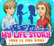 My Life Story: Como la vida misma