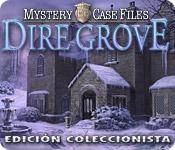 Mystery Case Files®: Dire Grove™ - Edición Coleccionista