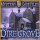 Mystery Case Files®: Dire Grove™