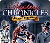 Mystery Chronicles: Asesinato Entre Amigos