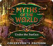Myths of the World: Under the Surface Collector's Edition En Espanol
