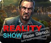 Reality Show: Plano Mortal