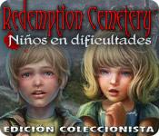 Redemption Cemetery: Niños en dificultades Edición Coleccionista