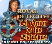 Royal Detective: El Señor de las Estatuas Edición Coleccionista